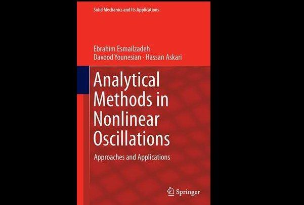کتاب روشهای تحلیلی در نوسانات غیرخطی به چاپ رسید